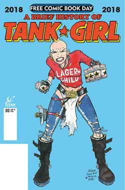 A brief history of tank girl FCBD - Free comic book day 2018
