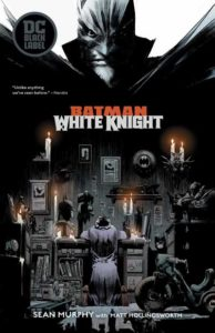 DC Comics Batman White Knight