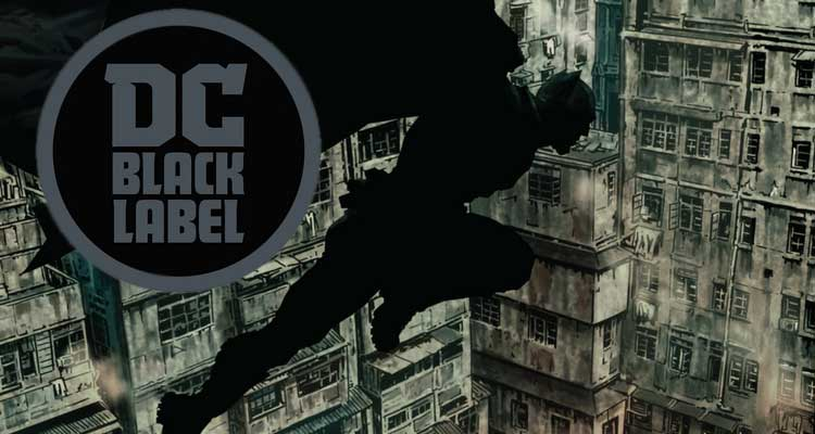 DC Black Label update – Upcoming Collected editions