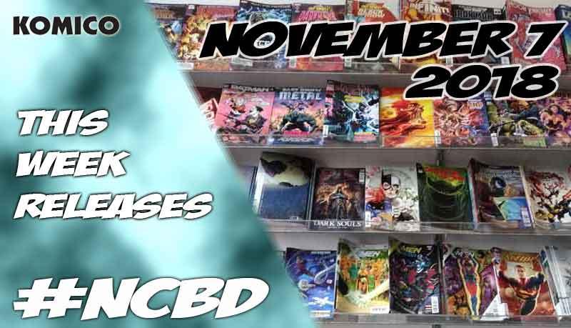 November 7 2018 New Comics lineup