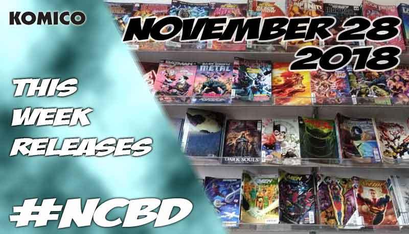 November 28 2018 New Comics lineup
