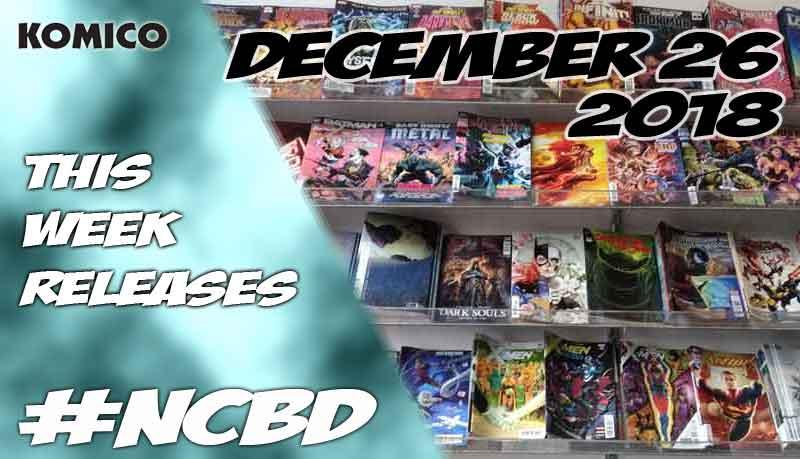 December 26 2018 New Comics lineup