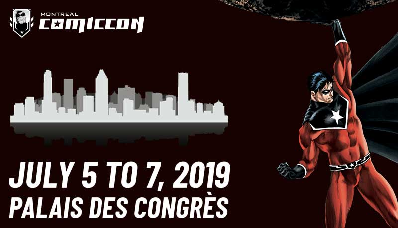 What you need to know about the 2019 Montreal ComicCon