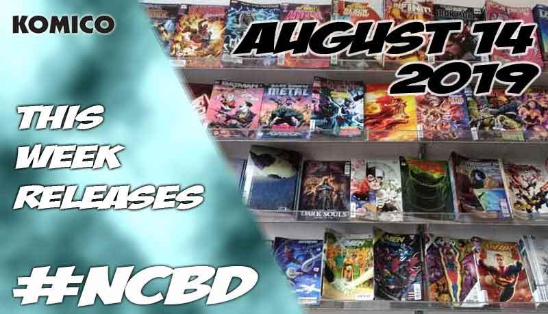 August 14 2019 New Comics lineup