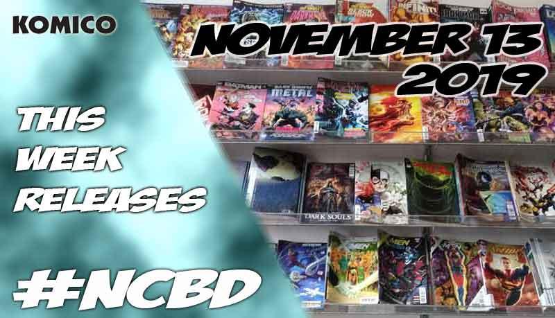 New comic books released on November 13 2019 - NCBD