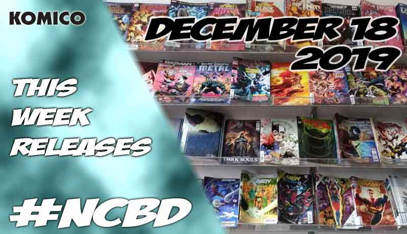 December 18 2019 New Comics lineup